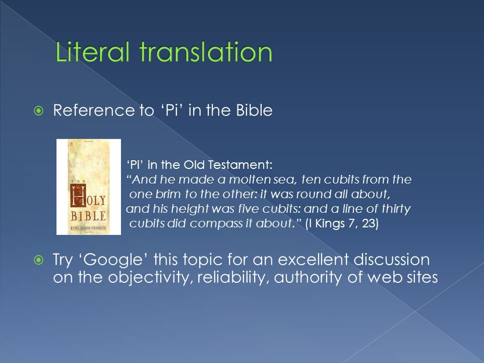Literal translation Reference to 'Pi' in the Bible