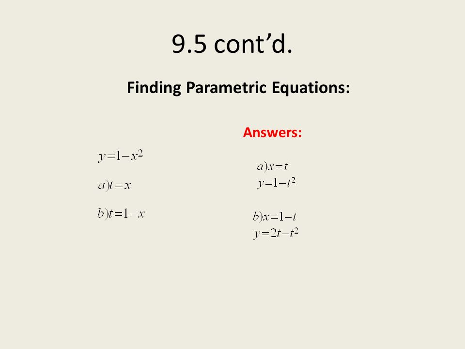 Finding Parametric Equations: