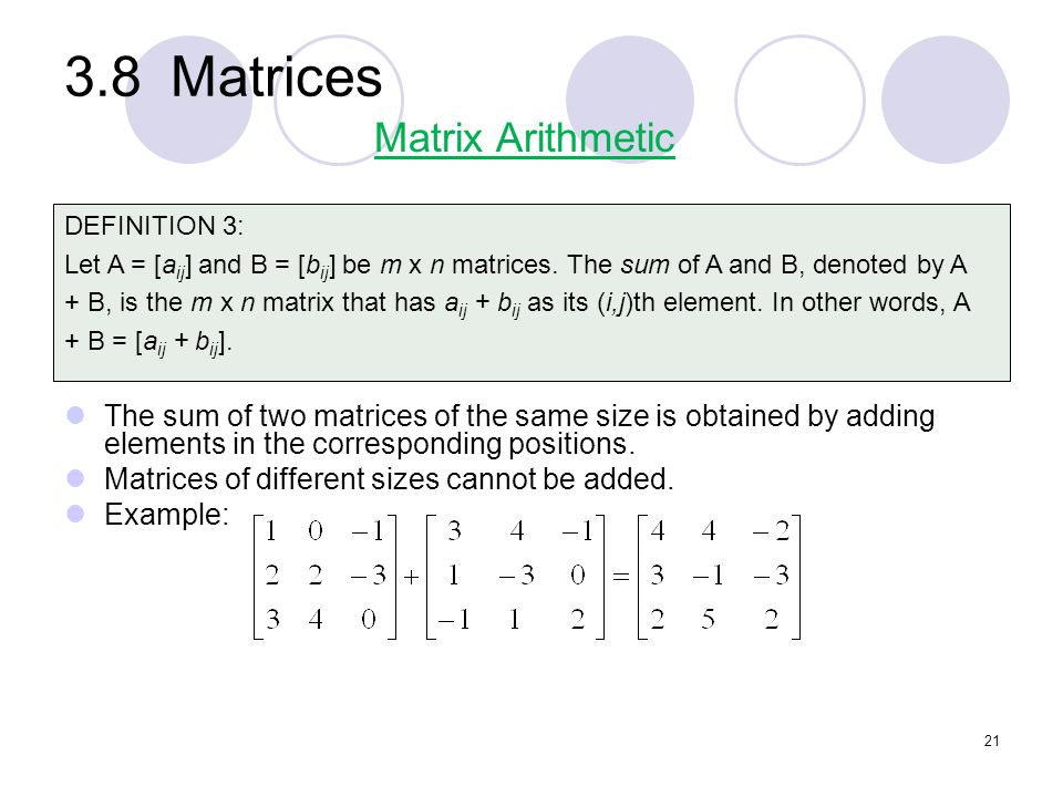 3.8 Matrices Matrix Arithmetic
