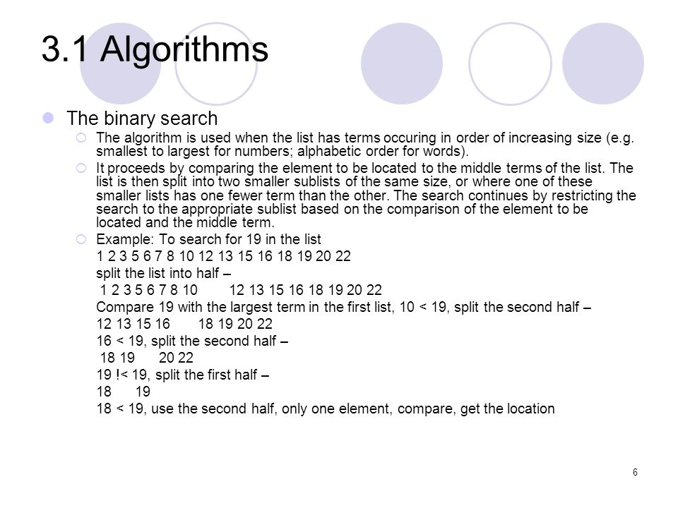 3.1 Algorithms The binary search