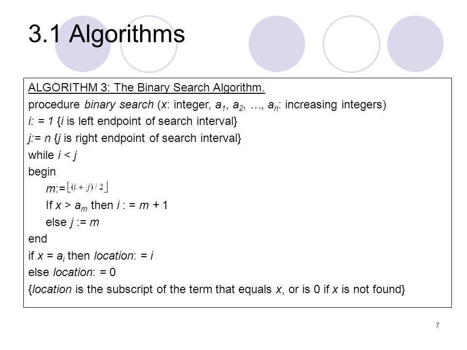 3.1 Algorithms ALGORITHM 3: The Binary Search Algorithm.