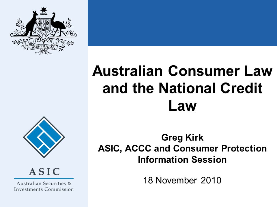 ASIC, ACCC and Consumer Protection Information Session