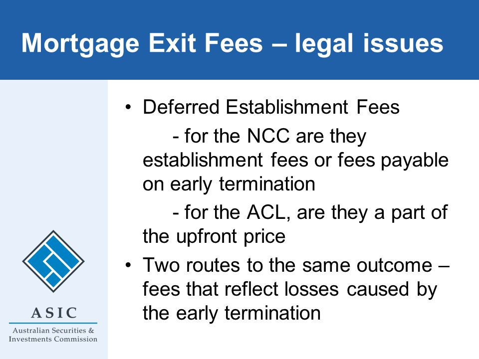 Mortgage Exit Fees – legal issues