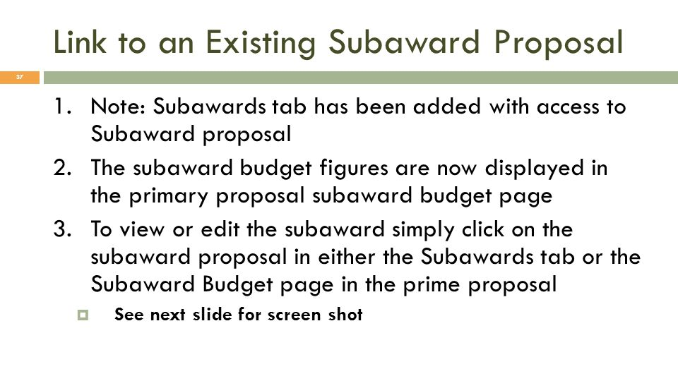 Link to an Existing Subaward Proposal
