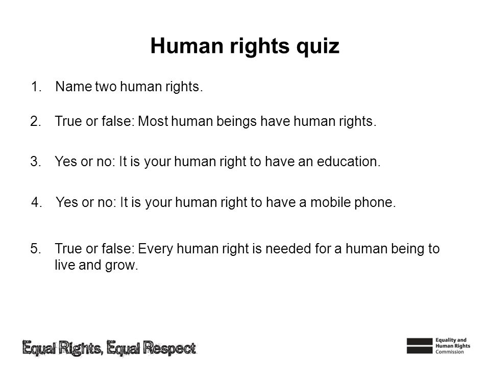 Human rights quiz Name two human rights.