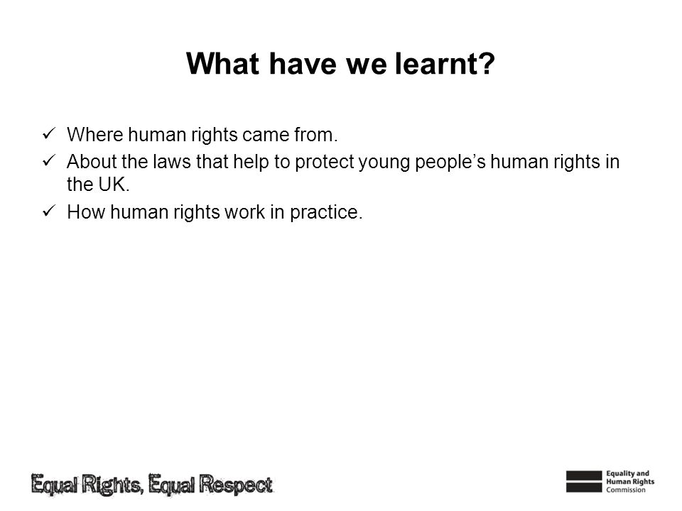 What have we learnt Where human rights came from.