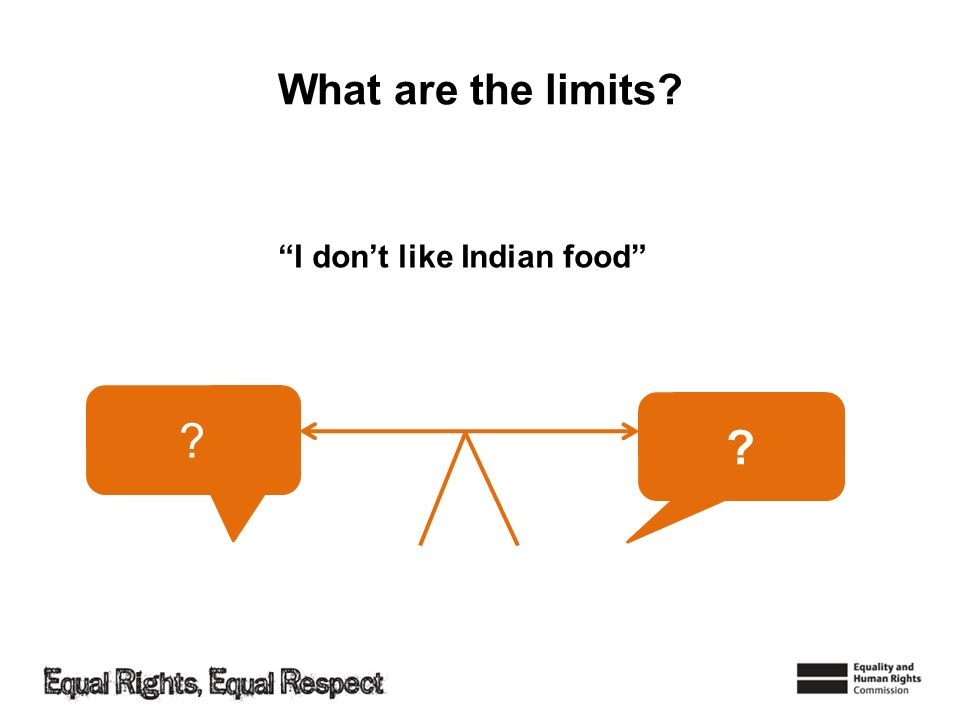 What are the limits I don't like Indian food