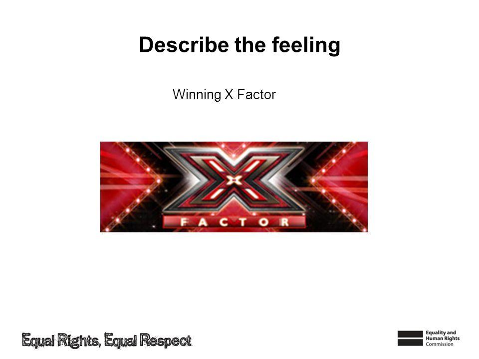 Lesson plan 2 empathy ppt video online download describe the feeling winning x factor toneelgroepblik Image collections