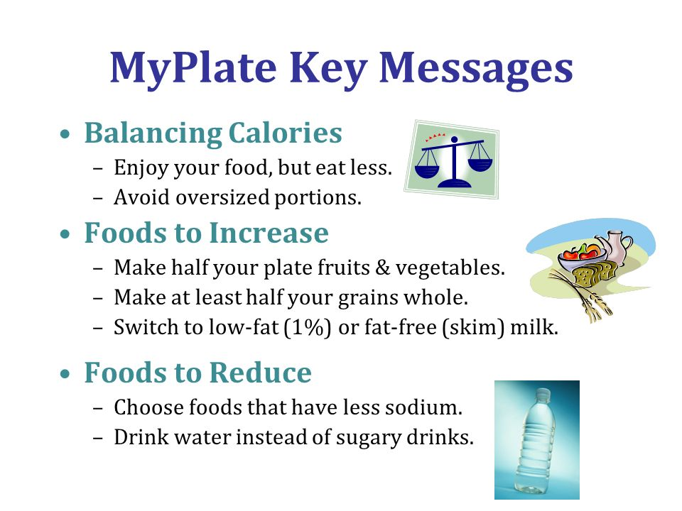 MyPlate Key Messages Balancing Calories Foods to Increase