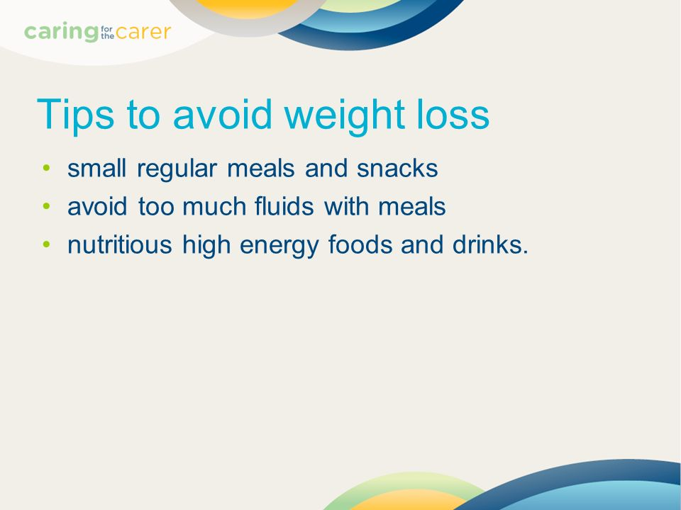 Tips to avoid weight loss