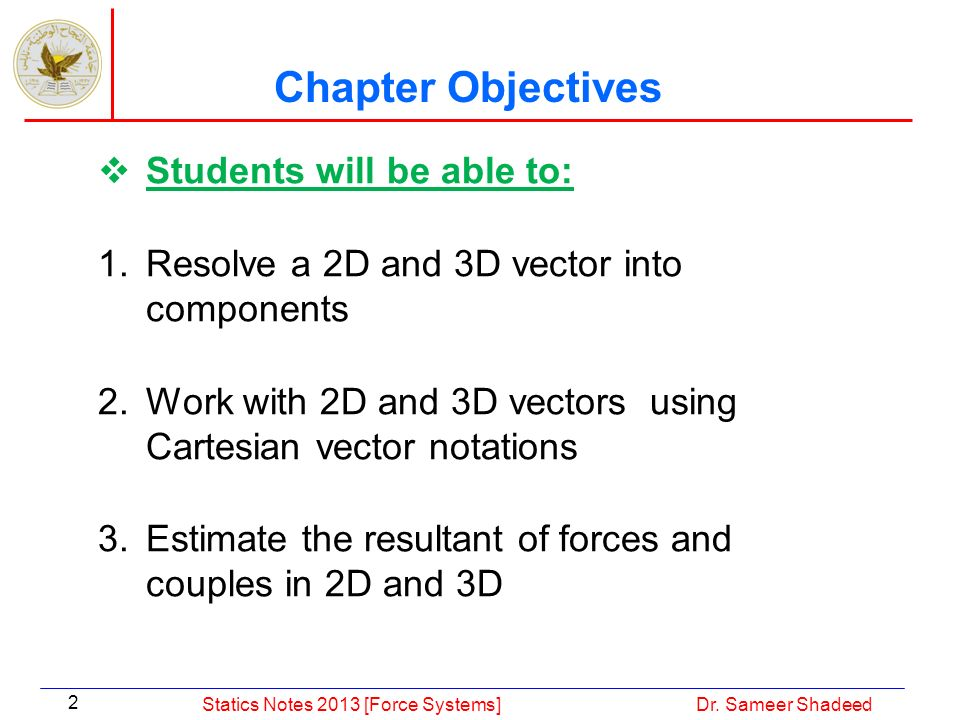 Chapter Objectives Students will be able to: