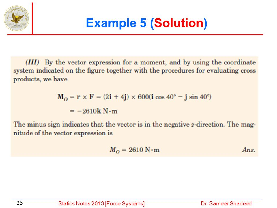 Example 5 (Solution) Statics Notes 2013 [Force Systems]