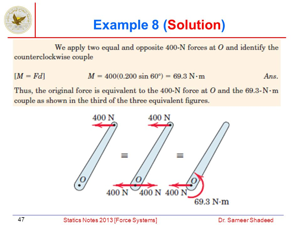 Example 8 (Solution) Statics Notes 2013 [Force Systems]