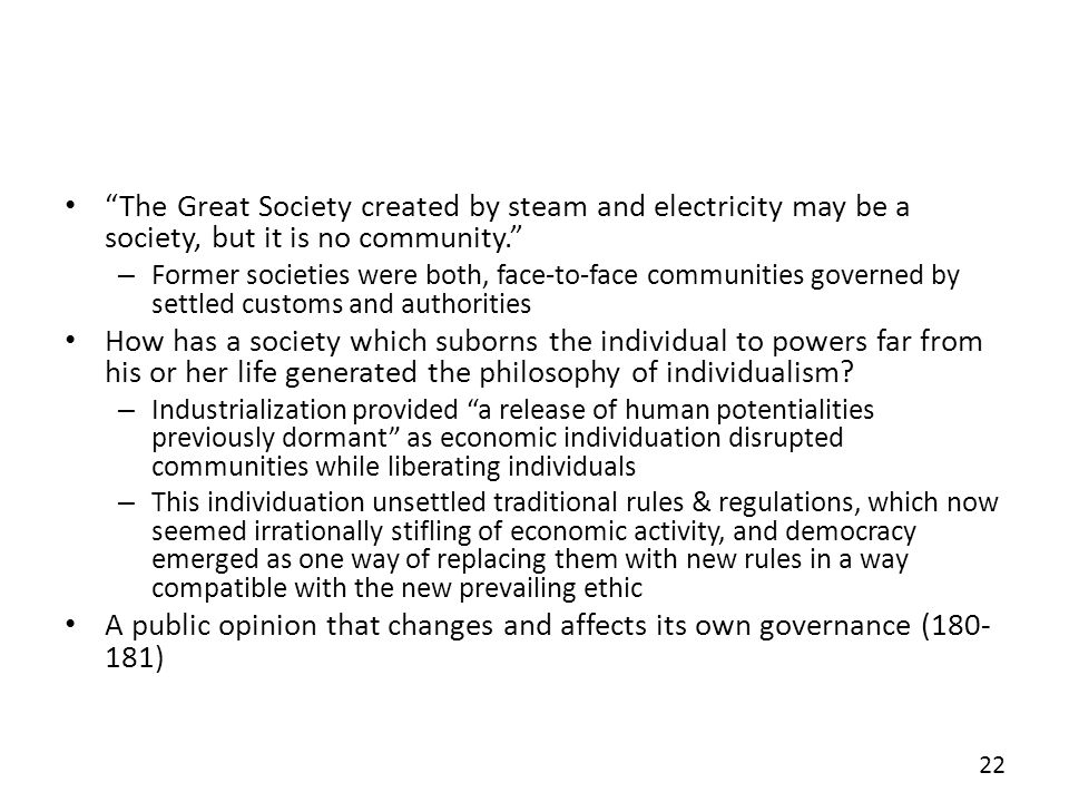 A public opinion that changes and affects its own governance (180-181)