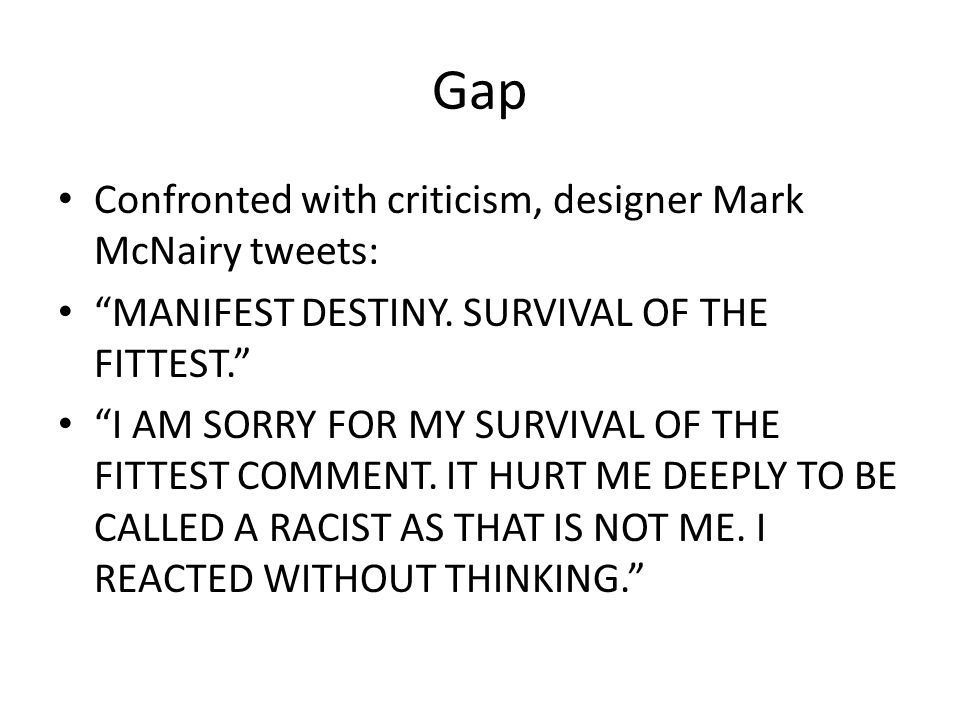 Gap Confronted with criticism, designer Mark McNairy tweets: