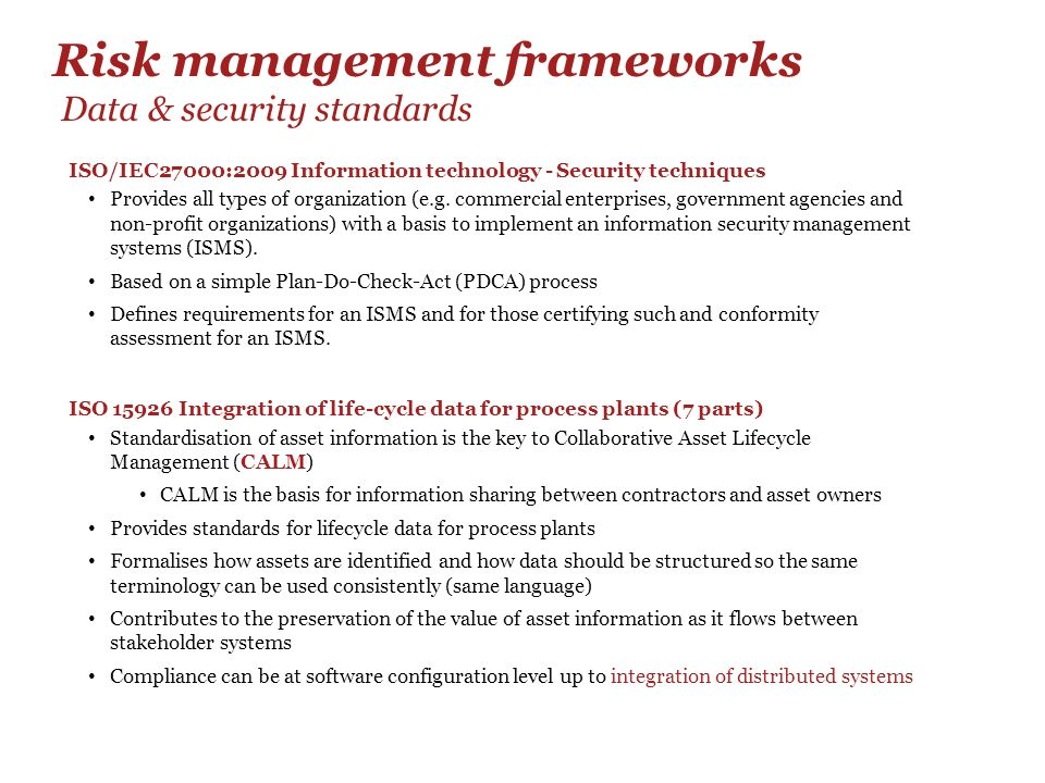 Risk management frameworks Data & security standards