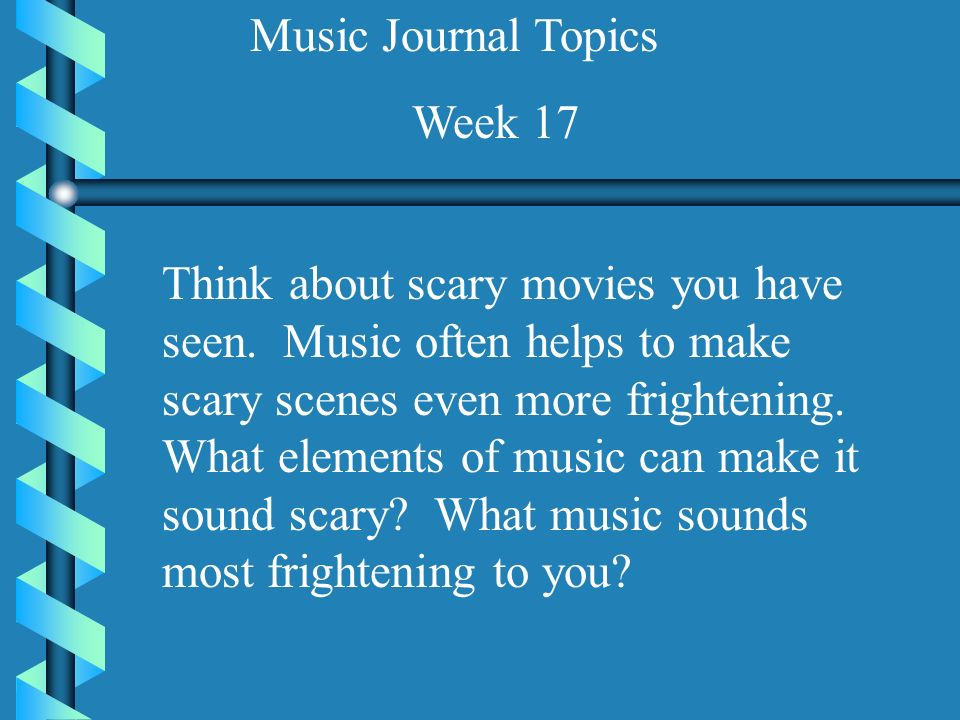 Music Journal Topics For Grades 7 and ppt video online download