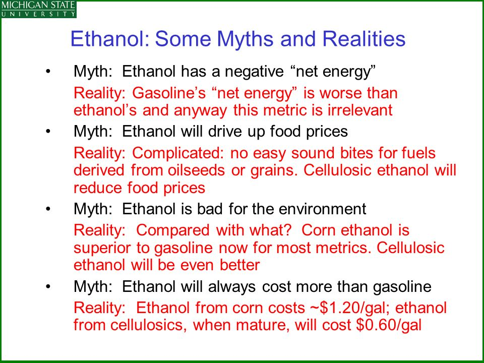 Ethanol: Some Myths and Realities