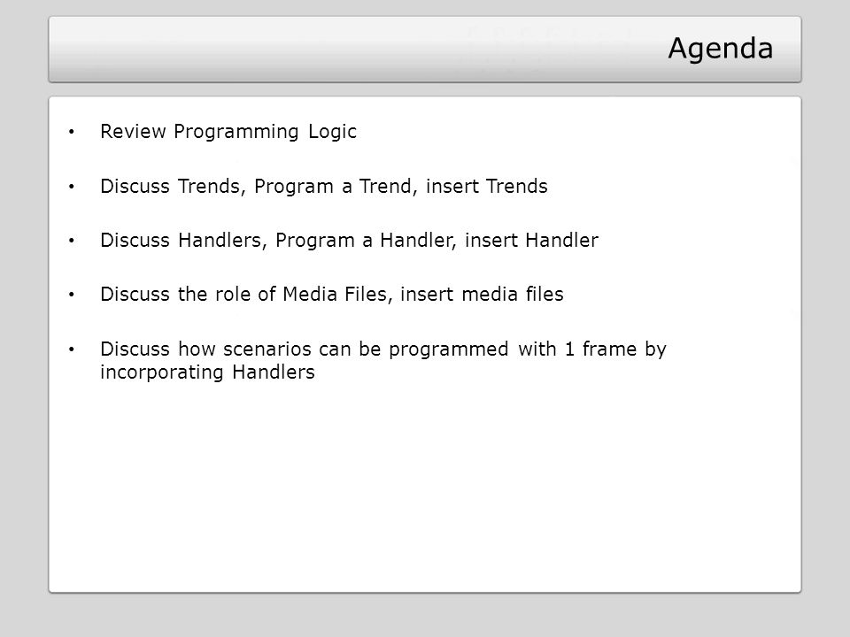 Agenda Review Programming Logic