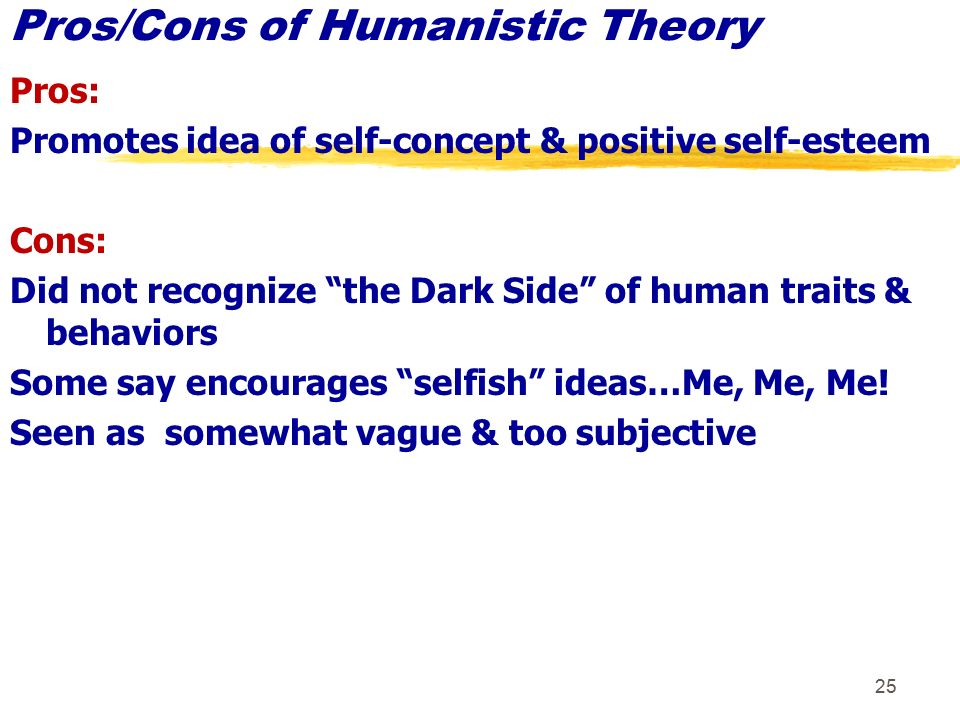 humanistic therapy pros and cons