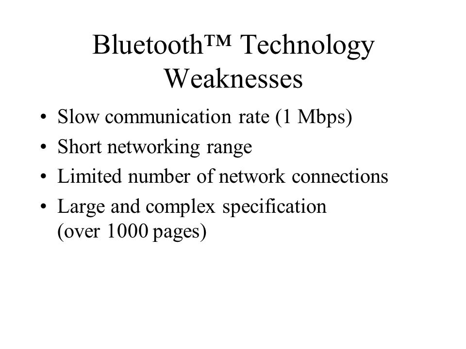 Bluetooth™ Technology Weaknesses