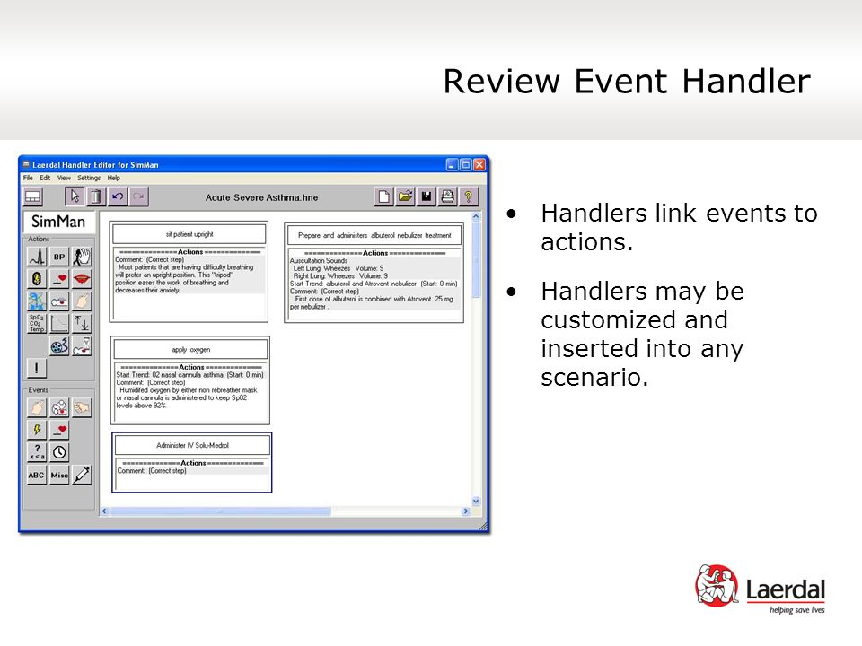 Review Event Handler Handlers link events to actions.