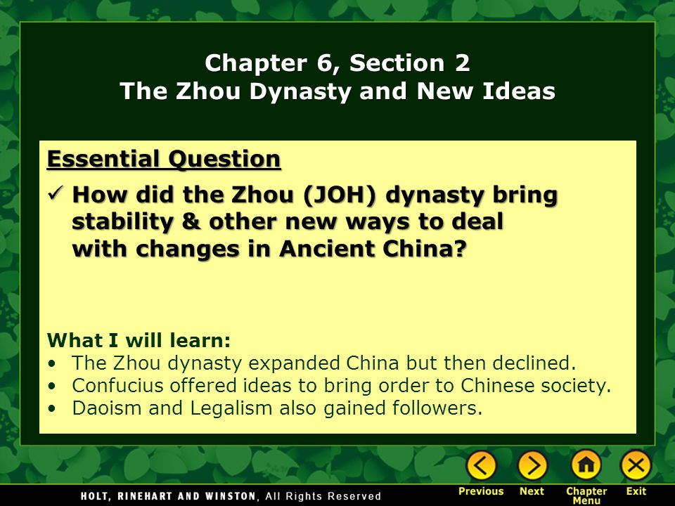 Chapter 6, Section 2 The Zhou Dynasty and New Ideas