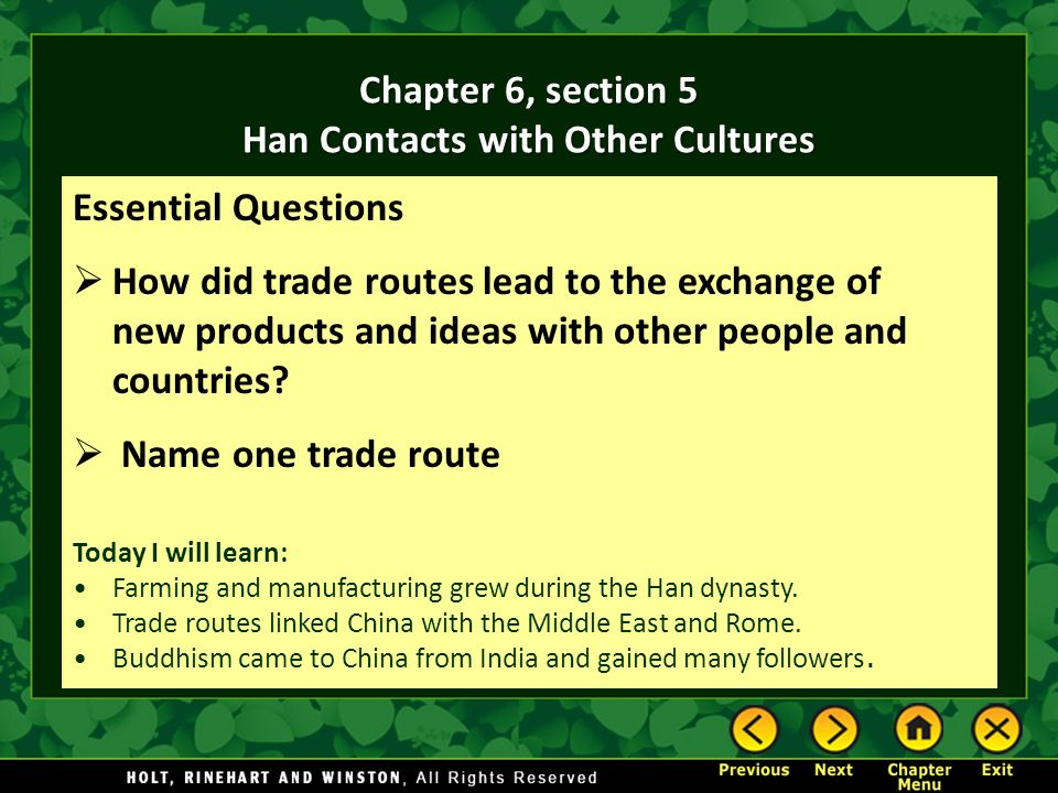 Chapter 6, section 5 Han Contacts with Other Cultures