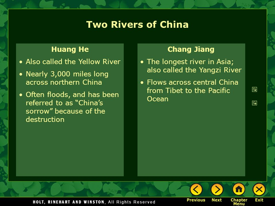 Two Rivers of China Huang He Also called the Yellow River