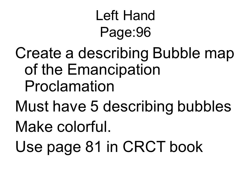 Create a describing Bubble map of the Emancipation Proclamation