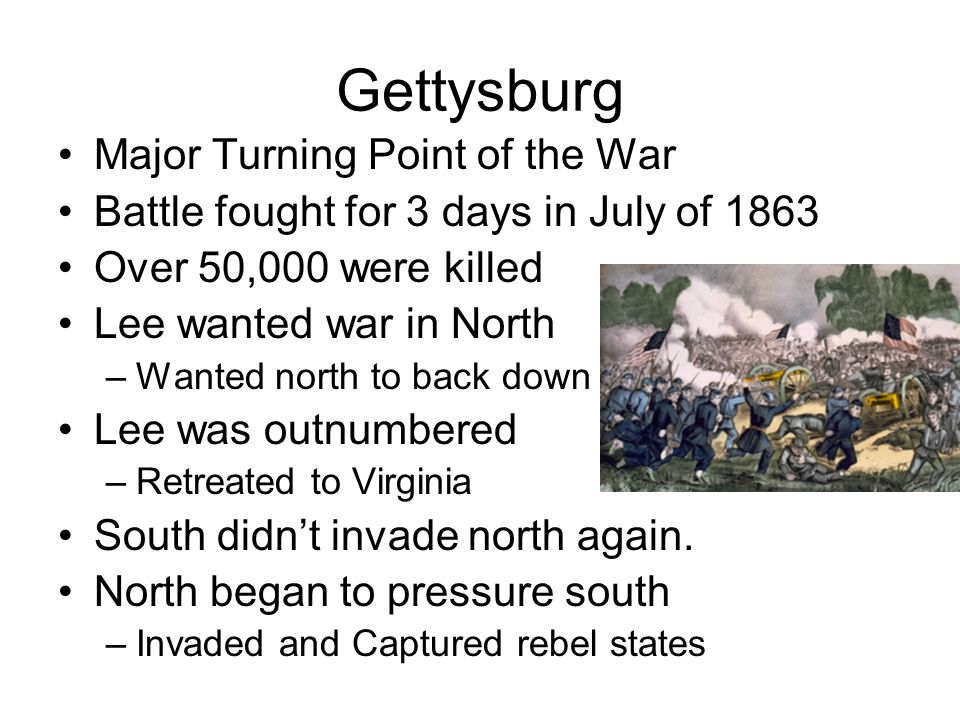 Gettysburg Major Turning Point of the War