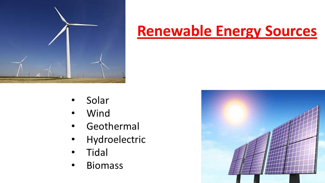 Energy Resources Ppt Download Wind Power Biomass Solar Geothermal Hydroelectric Tidal Renewable Sources