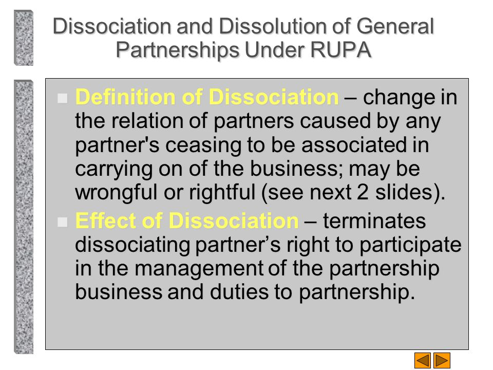Dissociation and Dissolution of General Partnerships Under RUPA
