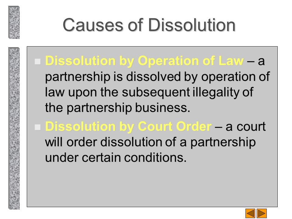 Causes of Dissolution