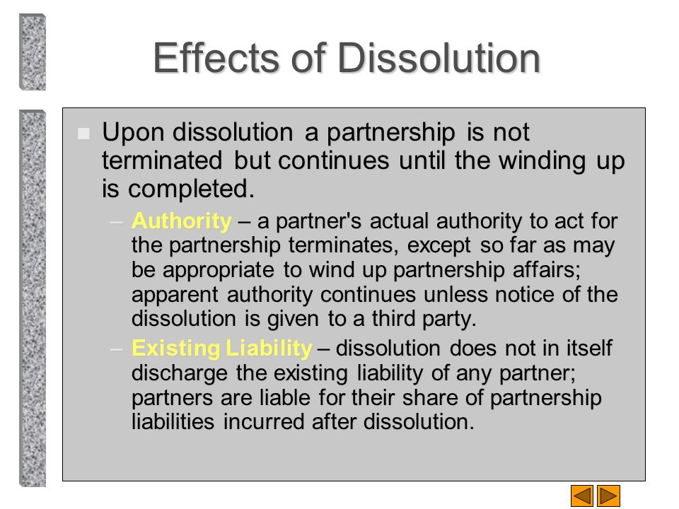 Effects of Dissolution