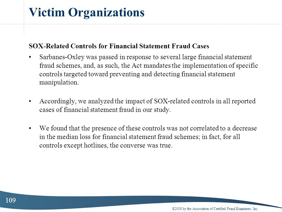 Victim Organizations SOX-Related Controls for Financial Statement Fraud Cases.
