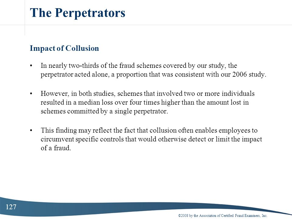 The Perpetrators Impact of Collusion