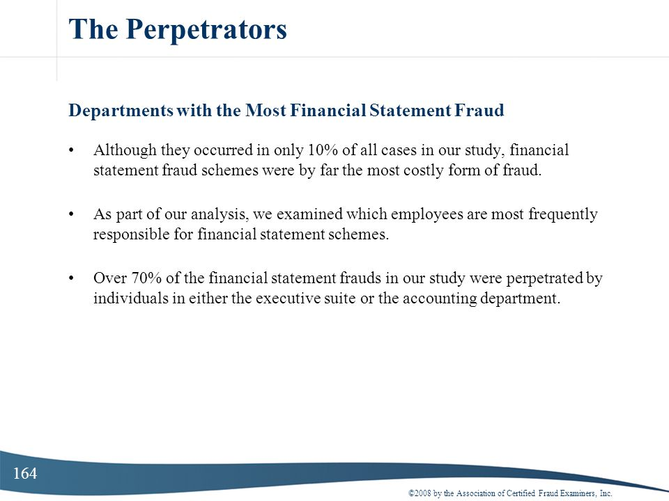 The Perpetrators Departments with the Most Financial Statement Fraud