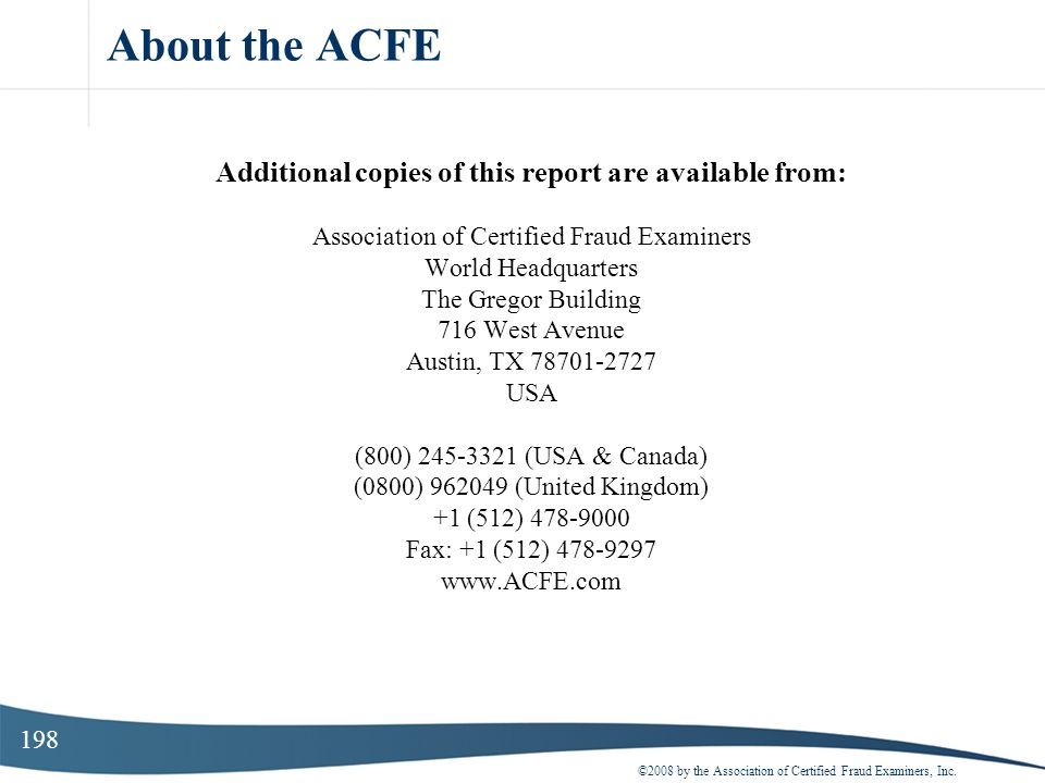 About the ACFE Additional copies of this report are available from: