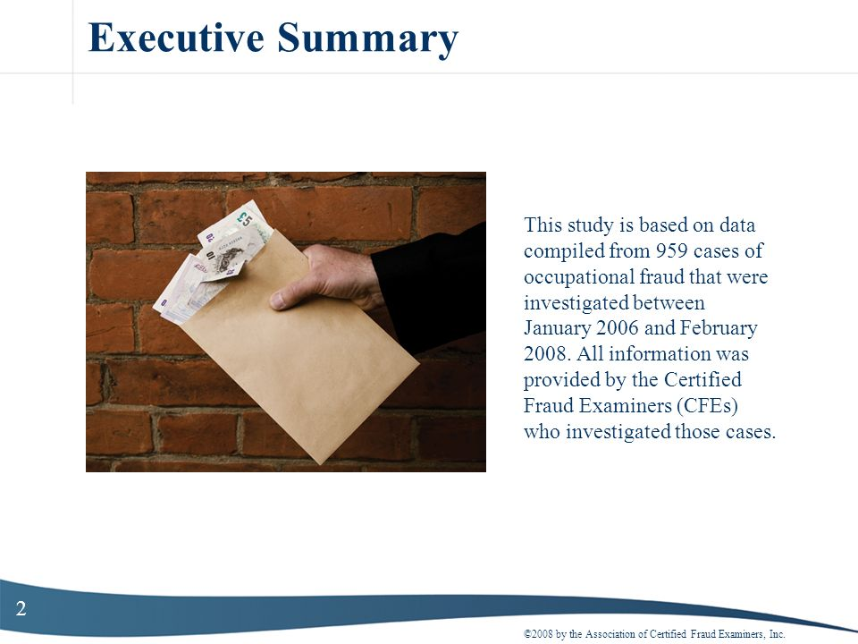 Executive Summary This study is based on data