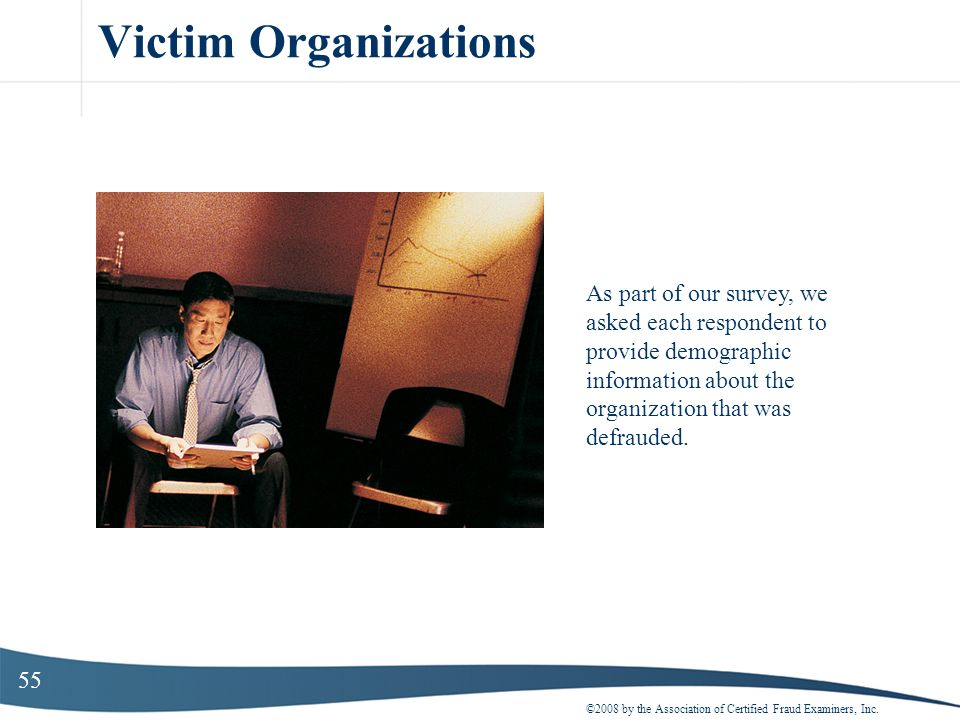 Victim Organizations As part of our survey, we