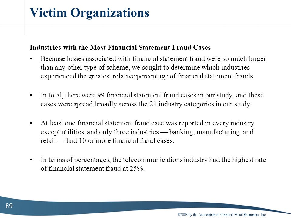 Victim Organizations Industries with the Most Financial Statement Fraud Cases.
