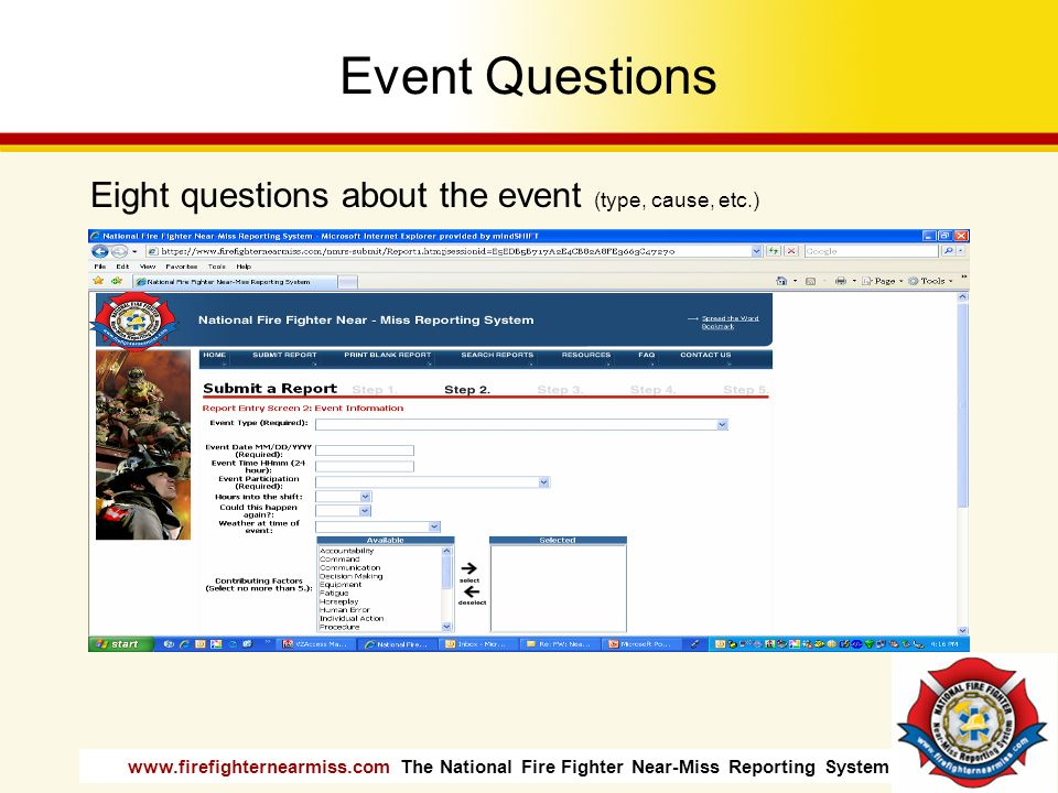 Event Questions Eight questions about the event (type, cause, etc.)