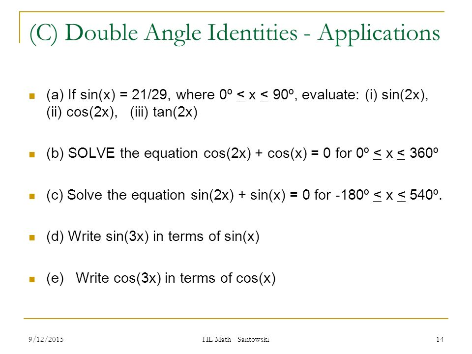 Lesson 24 – Double Angle & Half Angle Identities - ppt video