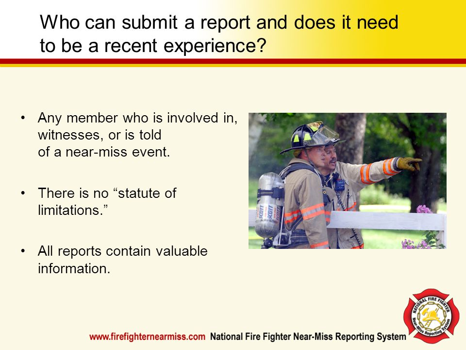 Who can submit a report and does it need to be a recent experience