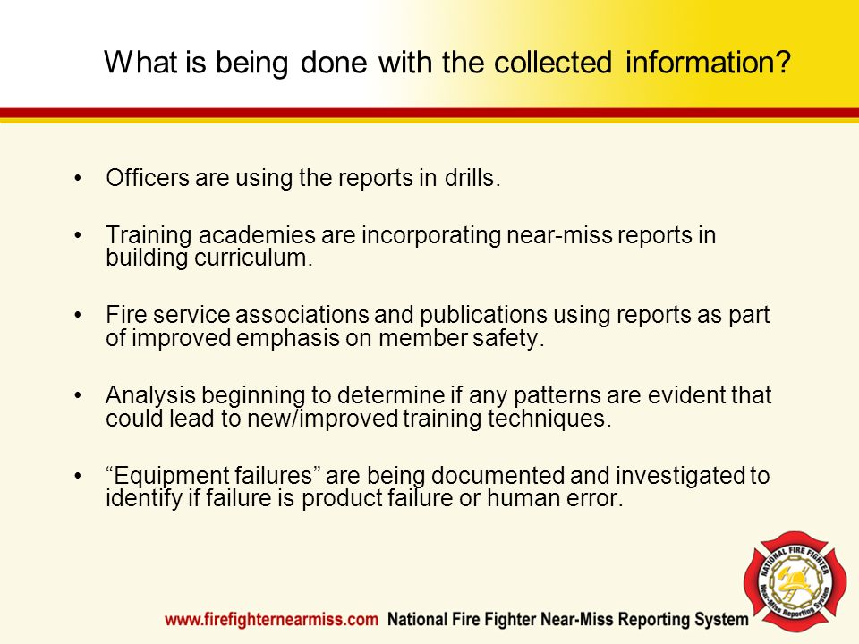 What is being done with the collected information