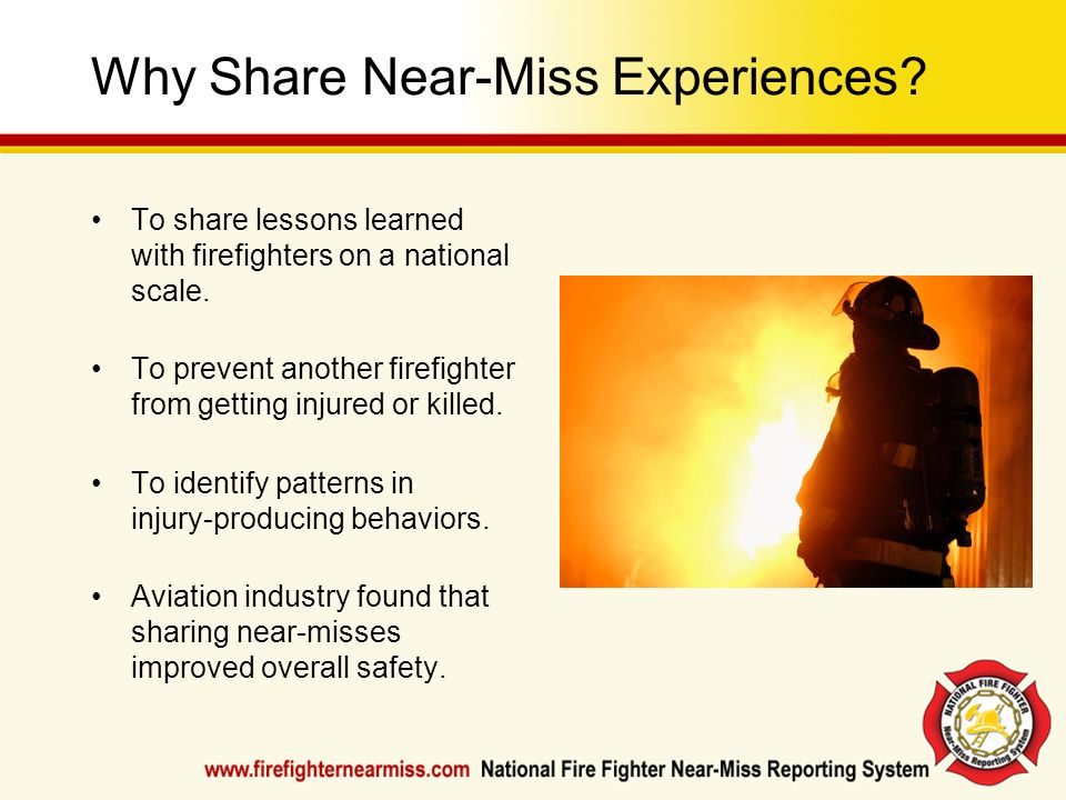 Why Share Near-Miss Experiences