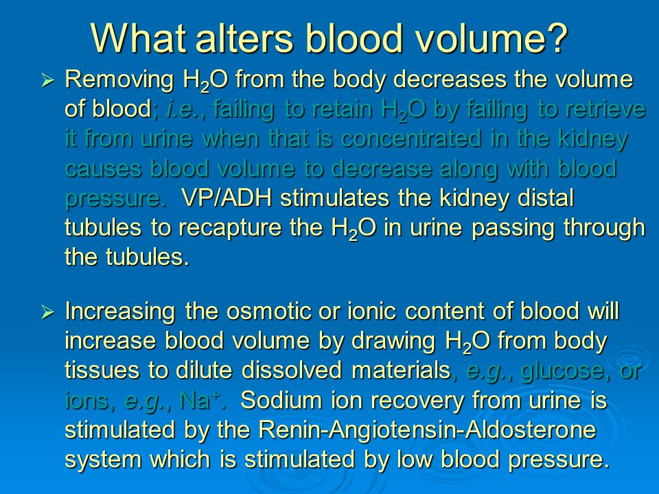 What alters blood volume