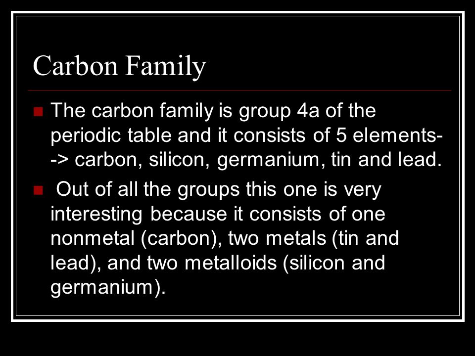 The Carbon Family Group 4A - ppt video online download