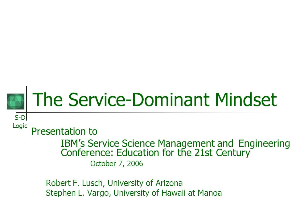 The Service-Dominant Mindset